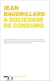 A Sociedade de Consumo - 3ª Ed.