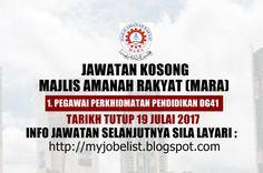 Jawatan Kosong di Majlis Amanah Rakyat (MARA) - 19 Julai 2017  Jawatan kosong kerajaan terkini di Majlis Amanah Rakyat (MARA) Julai 2017. Permohonan adalah dipelawa daripada warganegara Malaysia yang berkelayakan untuk mengisi kekosongan jawatan kosong terkini di Majlis Amanah Rakyat (MARA) sebagai :1. PEGAWAI PERKHIDMATAN PENDIDIKAN DG41Tarikh tutup permohonan 19 Julai 2017 Lokasi : Kuala Lumpur Sektor : Kerajaan  Iklan jawatan dan syarat kelayakan disiniPermohonan jawatan secara online…