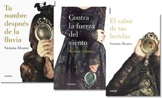 Narradores de Sueños: Contra la fuerza del viento de Victoria Álvarez (Lumen).