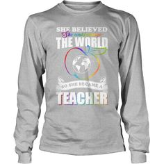 She Believed She Could Change The World She Became A #Teacher Shirt, Order HERE ==> https://www.sunfrog.com/LifeStyle/124899211-714597058.html?6432, Please tag & share with your friends who would love it , #renegadelife #christmasgifts #superbowl