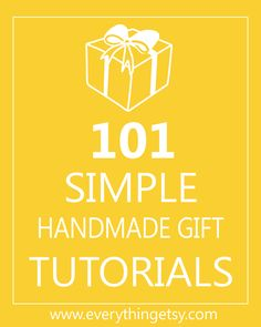 101 Great Handmade Gifts  - list of links - EverythingEtsy.com  WOW!  I'm Christmas shopping this morning!  Coming up with LOTS of GREAT ideas for making Christmas gifts.  My brother-in-law passed away this week and some of these gifts will include a picture of him.  Also making a teddy bear for his daughter out of one of his favorite housecoats!!