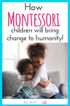 How Montessori children will bring change to humanity. #montessori #toddlermontessori #montessorihome Montessori Toddler, Montessori Activities, Infant Activities, Toddler Preschool, Mindful Parenting, Kids And Parenting, Montessori Practical Life, Preschool Special Education, Emotional Development