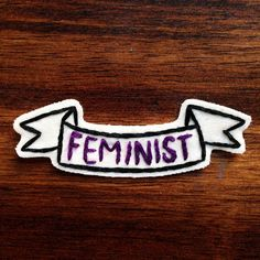 Feminist - hand embroidered patch - anti sexism badge fabric badge - iron-on…