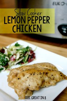 This simple slow cooker recipe for Lemon Pepper Chicken makes the juiciest, most tender and flavorful chicken you've ever had. Feel Great in 8 #healthy #dinner #crockpot #slowcooker #chicken