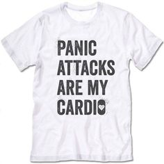 Panic Attacks Are My Cardio #cool-shirts #funny-t-shirt #funny-workout