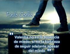 frases de valentia | Frases De Valentia Coelho Imagenes Para Facebook - Imagenes con Frases ...