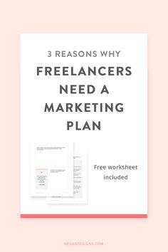 3 reasons why freelancers need a marketing plan