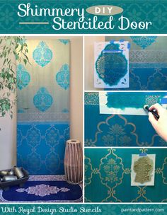 Shimmery Stenciled Door DIY via Paint + Pattern | Stencils by Royal Design Studio