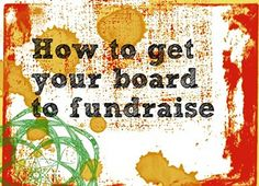 Your Nonprofit Board: A Key Fundraising Partner - #fundchat .. (inserts rolled eyes..6 months now where is my boards intentions??)