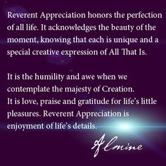"""Living """"Reverent Appreciation""""..."""