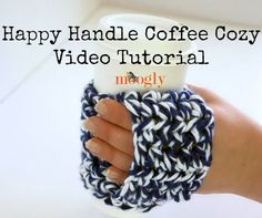 The Happy Handle Coffee Cozy makes a great gift - it's fun to crochet, and holds a special present! Here's a crochet coffee cozy tutorial video!