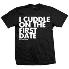 $20 First Date Cuddle Tee Black now featured on Fab.