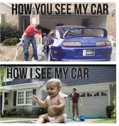 I see my car like my own baby. Funny Car Quotes, Crazy Funny Memes, Haha Funny, Funny Jokes, Funny Stuff, Car Guy Quotes, Hilarious, Truck Memes, Car Jokes