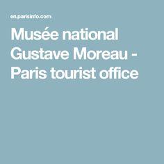 Musée national Gustave Moreau - Paris tourist office