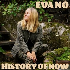 Rejuvenate to the Musical Clarity of Pop and Country with Upcoming Artist Eva No's Song 'History of Now' #EvaNo #spotifypopmusic #countrymusic