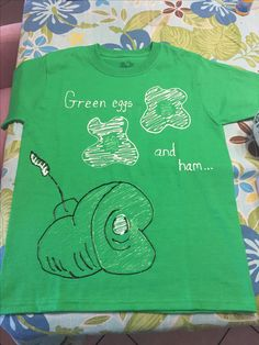 Green eggs and ham diy t shirts Dr Seuss Week, Dr Suess, Educational Activities, Preschool Activities, Fall Halloween, Halloween Ideas, Dr Seuss Shirts, Red Ribbon Week, Dr Seuss Birthday