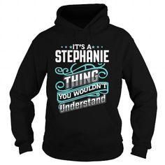 Cool STEPHANIE T shirts