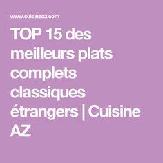 TOP 15 des meilleurs plats complets classiques étrangers | Cuisine AZ