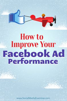 How to Improve Ad Performance Facebook Advertising Tips, Facebook Marketing Strategy, Online Marketing, Social Media Marketing, Marketing Ideas, Advertising Ideas, Marketing Strategies, Content Marketing, Digital Marketing