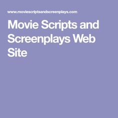 Movie Scripts and Screenplays Web Site Movie Screenplay, Movie Scripts, Website, Movies, Films, Cinema, Movie, Film, Movie Quotes