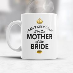 Mother of The Bride, Wedding Mugs, Brides Mother, Brides Mother Gift ...
