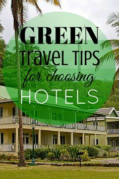There are many variables an eco-conscious traveler must consider when attempting green travel. But one that usually goes high on the list is the choice of accommodation. Living sustainably at home can be challenging enough, but it's even harder when you're putting that responsibility in someone else's hands.