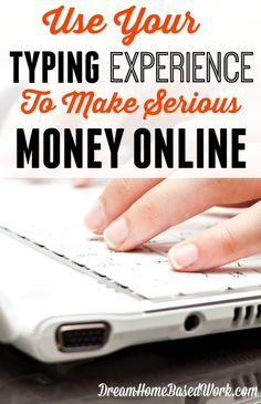***Is there really a way to make decent money typing at home? Of course! With fast and accurate typing skills you can land online of these online jobs.***