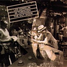 All The Time I Was Listening To My Own Wall of Sound: Led Zeppelin - In Through The Out Door