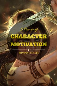 No one does anything without reason. Your character must have motive. Let's explore pushing them to the limits with the 5 basics of character motivation!