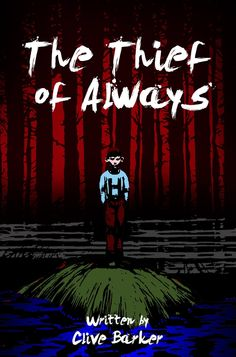 The Thief of Always  by Clive Barker ($4.99)