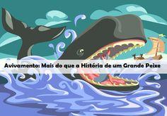 Avivamento: Mais do que a História de um Grande Peixe