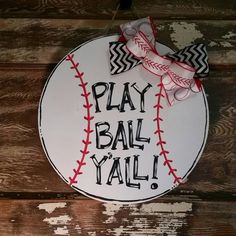 Play Ball Y'all wooden baseball door by ThatsAdoorableDecor Wooden Door Knobs, Wooden Doors, Wooden Signs, Diy Garage Door, Diy Door, Baseball Signs, Baseball Quotes, Baseball Stuff, Baseball Party