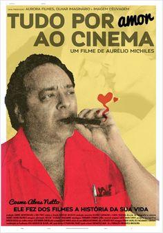 """""""Tudo por Amor ao Cinema"""" (documentário nacional - 2015)"""
