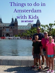 Amazing Things To Do In Amsterdam With Kids On A Budget - A Long Weekend In Amsterdam The Netherlands With Kids Things To See And Do On A Short Family Trip To Amsterdam Canal Cruise Anne Frank House Get Tix Months Prior And Cheese Traveling Italy W Amsterdam With Kids, Amsterdam Things To Do In, Amsterdam Trips, Amsterdam Info, Amsterdam Travel, Kids Things To Do, Stuff To Do, Europe Travel Tips, Travel Destinations