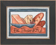 """BE THANKFUL (ST30-3103) Kits Include: Mill Hill Glass Beads, 28ct linen fabric, floss, needles and instructions. Approximate Design Size: 5"""" x 7"""""""