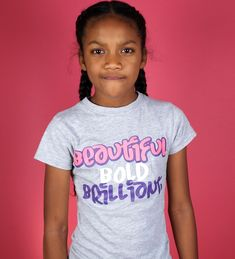 Beatutiful Bold Brillant Girl Empowerment, She Was Beautiful, Crafts For Girls, Cotton Thread, Girl Power, Kids Fashion, Graphic Tees, Couture, Sleeves