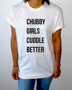 Chubby Girls Cuddle Better - Unisex T-shirt for Women - shpfy