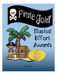 Pirate Gold!  Music Effort Awards Music Education Activities, Teaching Resources, Pirate Songs, Pirates Gold, Music Worksheets, Piano Teaching, Pirate Theme, Elementary Music, Music Classroom