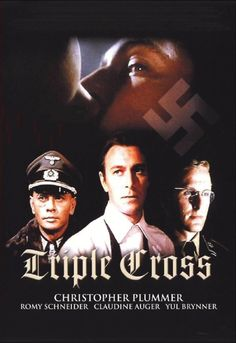 Triple Cross -(1966) Christopher Plummer as Chapman. The supporting cast consists of a scene stealing Gert Frobe and love interest in the heavenly forms of Romy Schneider and Claudine Auger. Yul Brynner and Trevor Howard also add some gravitas to the proceedings.
