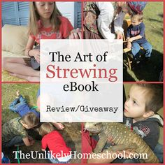 Learn the secrets of sowing curiosity into your little learners with The Art of Strewing {review & giveaway} The Unlikely Homeschool
