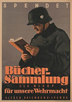 """German WWII propaganda poster with a soldier reading a book with the slogan: """"Donate: Nazi Party book collection for our armed forces."""""""