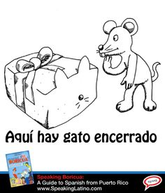HABER GATO ENCERRADO: 6 Spanish Slang Expressions With The Word CAT | Six Spanish slang expressions and illustrations using the word cat. Includes a brief explanation in English and examples. Learn how to translate these #modismos. #LearnSpanish #Idioms via http://www.speakinglatino.com/5-sayings-in-spanish-from-puerto-rico-with-the-word-cat/