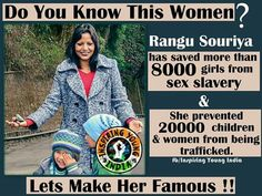 Rangu Souriya; saved 8000 girls from sex slavery