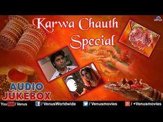 Karva Chauth Special : Romantic Hindi Songs !!