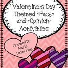 Valentine's Day Themed Fact and Opinion Activities $