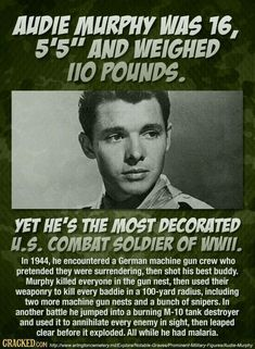 He wanted to join the Marines, but he was too short. The paratroopers wouldn't… Audie Murphy History Storia Military Militaire Militar Militare Military Humor, Military History, Military Quotes, Military Soldier, Soldier 76, Military Dogs, Female Soldier, Greek Soldier, Future Soldier