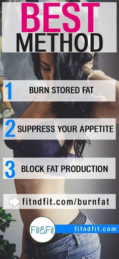 Discover The Best Method to: 1) Burn Stored Fat, 2) Suppress Your Appetite, 3) Block Fat Production. | #fitness #bodybuilding #workout #gym #weightloss #fatloss #loseweightfast #love #new #pinterest #london #newyork #uk #newyork #losangeles #diet