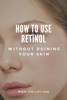 15 tips on how to use retinol creams and serums for best results! Treat acne and wrinkles without irritating your skin or causing flakiness. Anti Aging Tips, Anti Aging Skin Care, Beauty Tips For Face, Beauty Skin, Oily Skin Care, Skin Care Tips, Retinol Cream, Retinol For Acne, Retinol Products