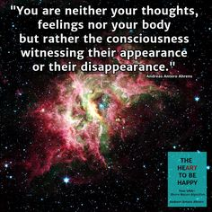 you are consciousness The HeArt to be Happy