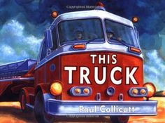 This Truck by Paul Collicutt,http://www.amazon.com/dp/0374374961/ref=cm_sw_r_pi_dp_FHZqtb0GATEQ9CFZ